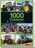 1000 Traktoren: Die besten Schlepper der Welt