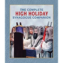 The Complete High Holiday Synagogue Companion