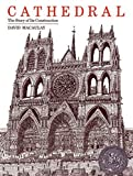 Cathedral: The Story of Its Construction by David Macaulay (1981-10-26)