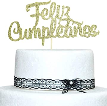 Feliz Cumpleaños Cake Topper - Happy Birthday Cake Toppers Party Decorations Gold Glitter