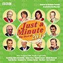 Just a Minute: Best of 2015: BBC Radio Comedy Radio/TV Program by  BBC Radio Narrated by  full cast, Nicholas Parsons, Paul Merton