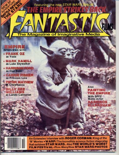 Fantastic Films Magazine 19 THE EMPIRE STRIKES BACK The World's Worst Film Festival THE BATTLE BEYOND THE STARS October 1980 C (Fantastic Films Magazine)