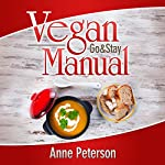 Vegan (Go & Stay) Manual | Anne Peterson
