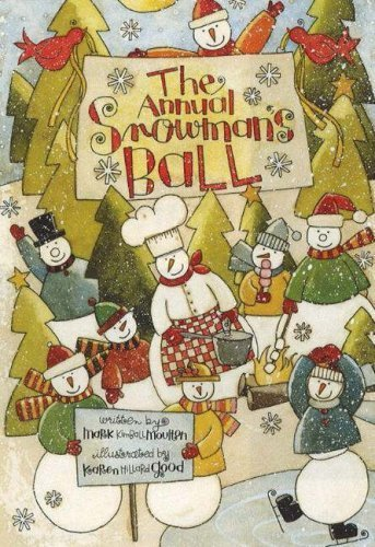 The Annual Snowman's Ball by Mark Kimball Moulton (2007-09-01) ()