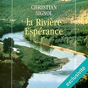 La Rivière Espérance Hörbuch