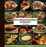 mes mini gourmandises de bananes saveurs d afrique recettes de cuisine africaine et exotique