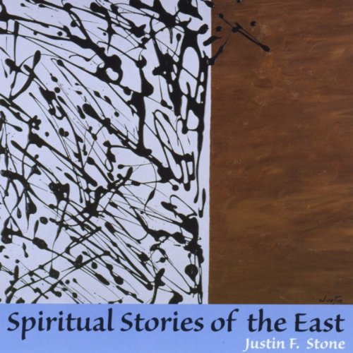 Spiritual Stories of the East - Justin F
