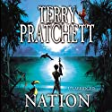 Nation Audiobook by Terry Pratchett Narrated by Stephen Briggs