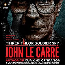 Tinker, Tailor, Soldier, Spy: A George Smiley Novel Audiobook by John le Carré Narrated by Michael Jayston