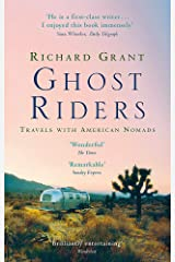 Ghost Riders : Travels With American Nomads Paperback