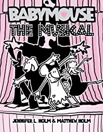 Babymouse: The Musical