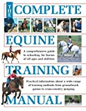 The Complete Equine Training Manual, , 0715326422