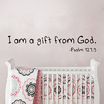 Amazoncom MairGwall Lettering Vinyl Psalm  I Am A Gift From - Bible verse nursery wall decals