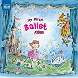 My First Ballet Album (Naxos: 8578205)