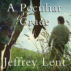 A Peculiar Grace Audiobook