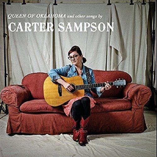 CARTER SAMPSON - Queen of Oklahoma & Other Songs