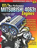 How to Build Max-Performance Mitsubishi 4G63t Engines, Robert Bowen, 1932494626