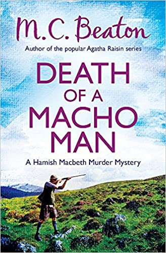 Death of a Macho Man (Hamish Macbeth): Amazon.es: M.C. Beaton: Libros en idiomas extranjeros