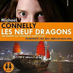 Les neuf dragons (Harry Bosch 15) | Livre audio