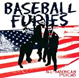 All American Psycho/Sounds of Mayhem by Baseball Furies (2005-07-06)