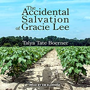 The Accidental Salvation of Gracie Lee Audiobook