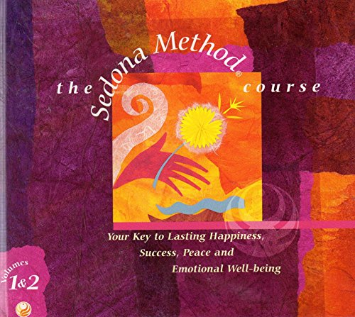 Sedona Method Course, Volumes 1 & 2 on 10 CDs plus Bonus ()