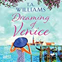 Dreaming of Venice Audiobook by T. A. Williams Narrated by Penny Andrews