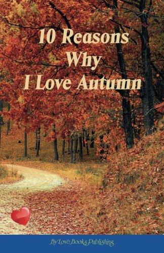 10 Reasons Why I Love Autumn