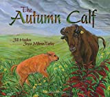 img - for The Autumn Calf book / textbook / text book