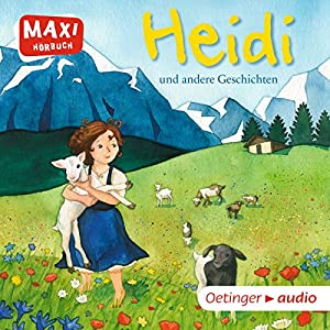Heidi und andere Geschichten Hörbuch