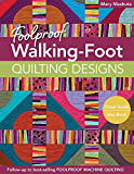 Foolproof Walking-Foot Quilting Designs: Visual Guide • Idea Book