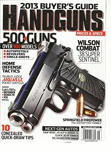 Prices Specs (HAND GUNS PRICES & SPECS, 2013 BUYER'S GUIDE ( 500 + GUNS OVER 900 MODELS ))