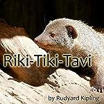Riki-Tiki-Tavi  | Rudyard Kipling