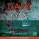 Dark Echo Audiobook by F G Cottam Narrated by Gareth Armstrong