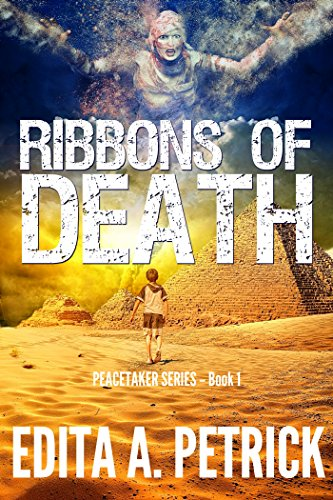 Ribbons of Death (Peacetaker Series Book 1) by [Petrick, Edita A.]