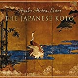 The Japanese Koto by Ayako Lister (2004-01-05)