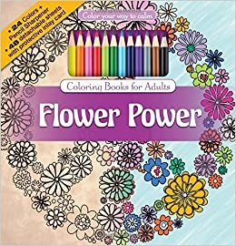 Flower Power Adult Coloring Book Set With 24 Colored Pencils And Pencil Sharpener Included Color Your Way To Calm