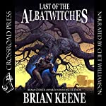 Last of the Albatwitches | Brian Keene