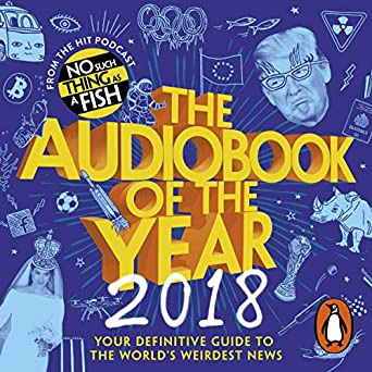 The Audiobook of the Year (2018) - No Such Thing as a Fish