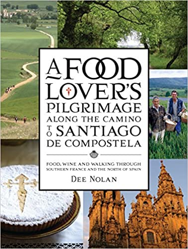 A Food Lovers Pilgrimage Along the Camino to Santiago de ...
