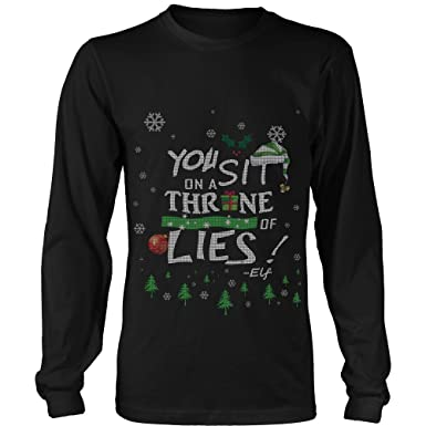 you sit on a throne of lies buddy the elf funny ugly christmas sweater long tee - Buddy The Elf Christmas Sweater