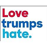 Love trumps hate. Bumper Sticker (anti trump peace democrat)
