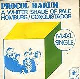 a whiter shade of pale / homburg / conquistador LP