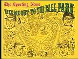 Take Me out to the Ball Park, Lowell Reidenbaugh, 0892042621
