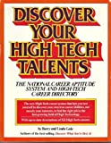 Discover Your High-Tech Talents, Barry Gale and Linda Gale, 0671507400