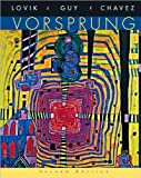 T. A. Lovik's,J. D. Guy's, M. Chavez's Vorsprung 2nd(second) edition (Vorsprung: A Communicative Introduction to German Language and Culture [Hardcover])(2006)
