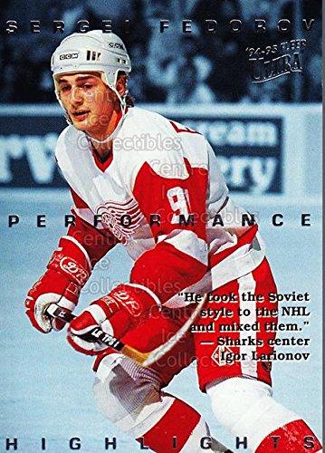 (CI) Sergei Fedorov Hockey Card 1994-95 Ultra Sergei Fedorov 6 Sergei Fedorov
