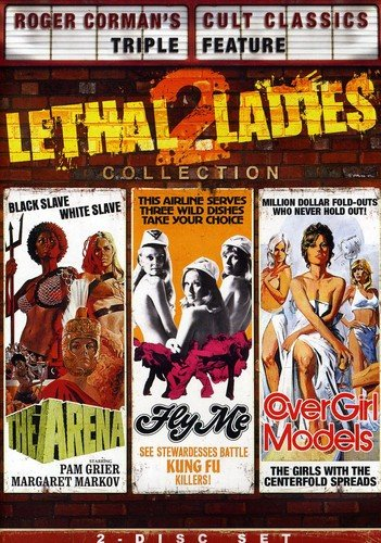 Roger Corman's Cult Classic's Lethal Ladies Collection 2 (The Arena / Cover Girl Models / Fly Me) ()