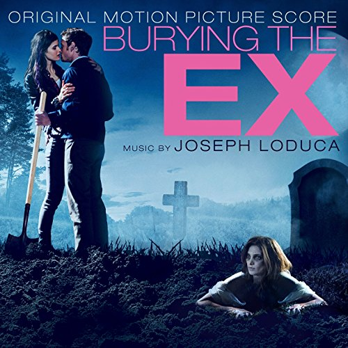 Burying the Ex (2014) Movie Soundtrack