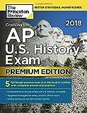 Cracking the AP U.S. History Exam 2018, Premium Edition (College Test Preparation)